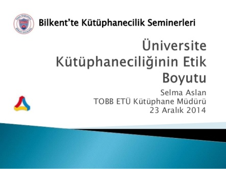 niversite-ktphaneciliinin-etik-boyutu-ethical-dimension-of-academic-librarianship-1-638