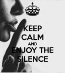 keep-calm-and-enjoy-the-silence-96