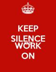 keep-silence-and-work-on-1