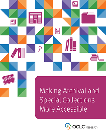 MakingArchivalandSpecialCollectionsMoreAccessible_COVER_front_big2