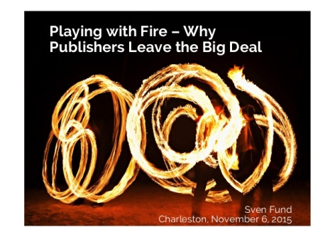 playing-with-fire-why-publishers-leave-the-big-deal-1-638