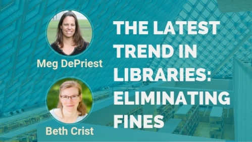 The-latest-trend-in-libraries-eliminating-fines-–-Interview-with-Beth-Crist-and-Meg-DePriest
