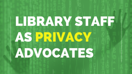 Library-Staff-as-Privacy-Advocates
