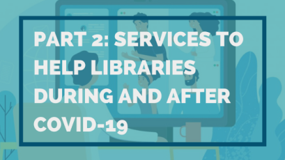 Part-2-Services-to-help-libraries-during-and-after-COVID-19