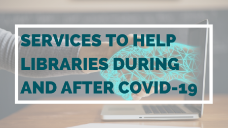 Services-to-help-libraries-during-and-after-COVID-19