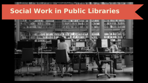 Social-Work-in-Public-Libraries-header-for-reguarl-column-in-pl-online